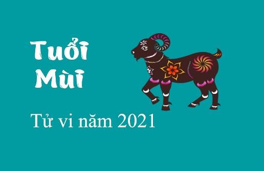 TỬ VI TUỔI MÙI NĂM 2021